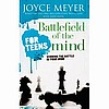 Battlefield of the Mind, For Teens