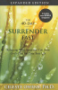 The 40-Day Surrender Fast: Expanded Edition