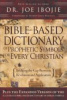 Bible -Based Dictionary of Prophetic Symbols for Every Christian