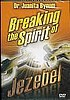 Breaking The Spirit Of Jezebel, DVD