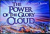 The Power Of The Glory Cloud, 2 DVD'S